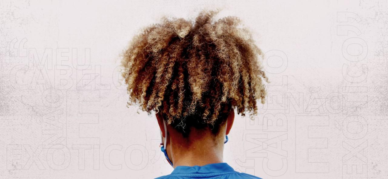 """""""Meu cabelo não é exótico"""""""