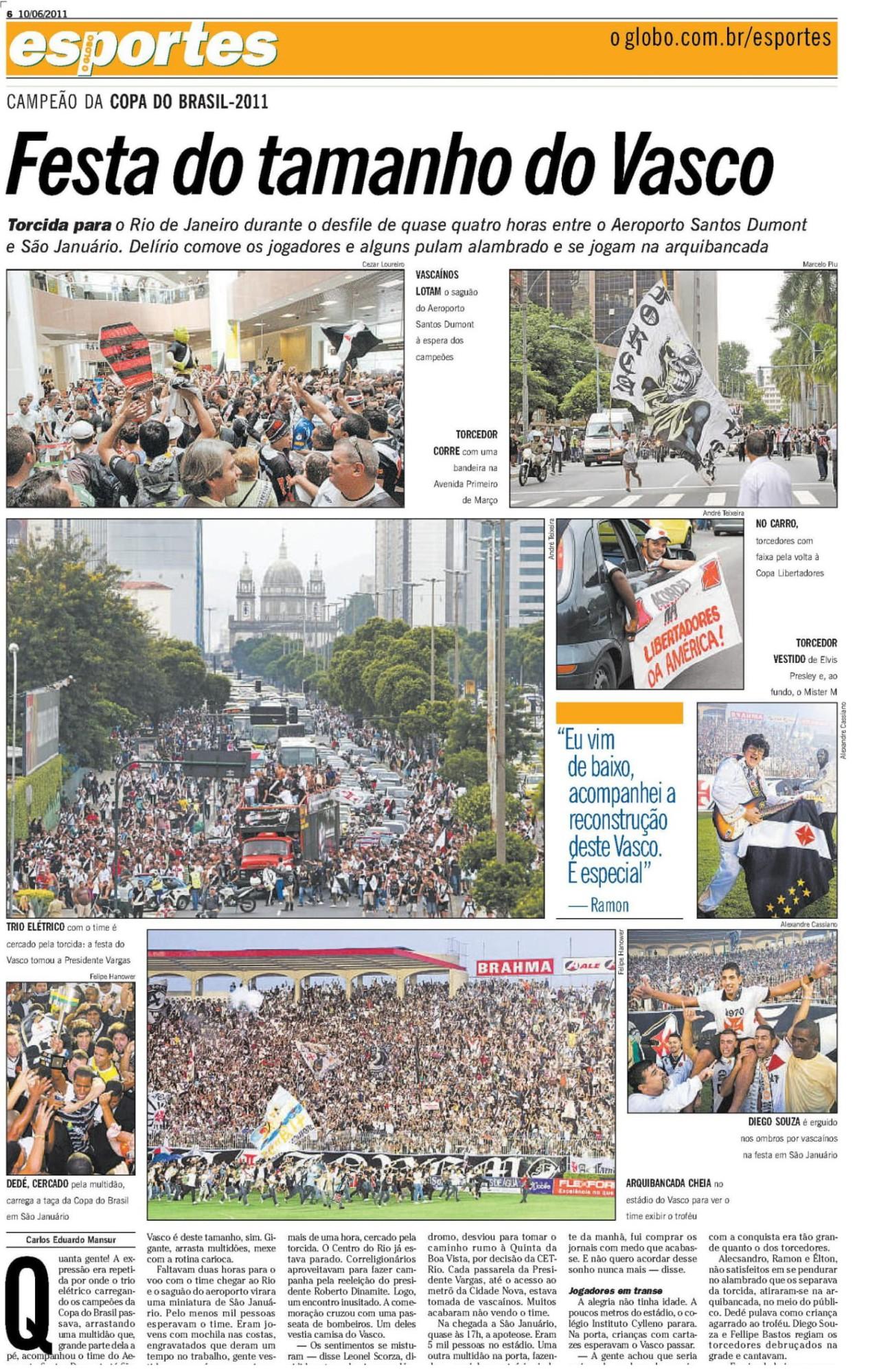 Jornal O Globo registrou festa da torcida do Vasco em 2011 - Reprodução