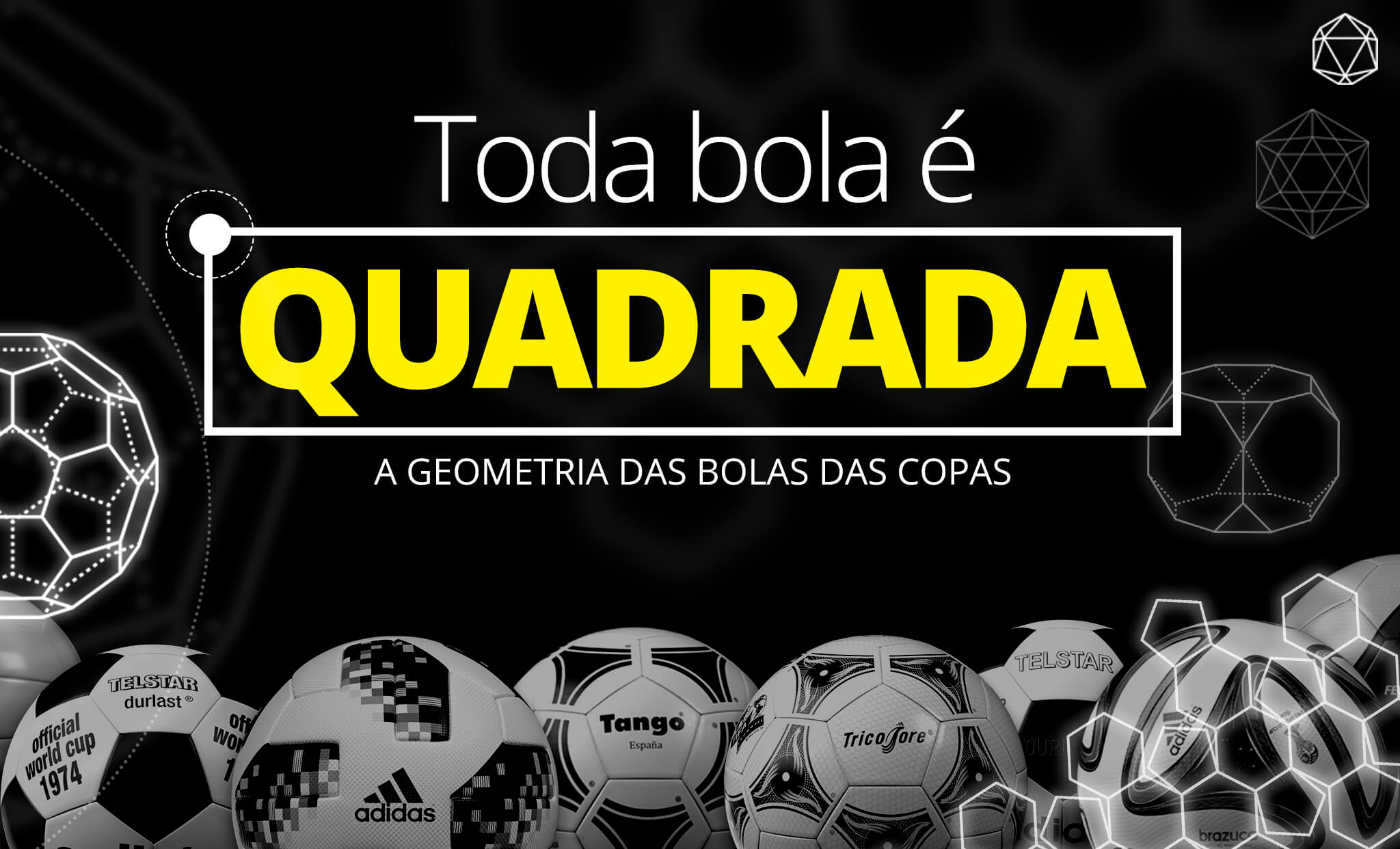 O Globoesporte.com desmonta as bolas de todas as Copas e mostra como a  tecnologia precisou voltar às origens para deixar a bola de futebol mais  redonda e ... 78570cfaad6b7