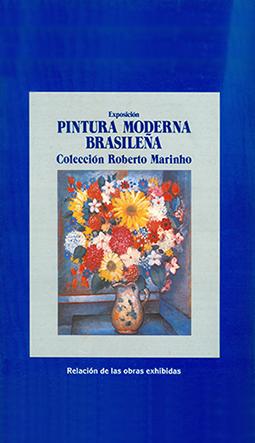 Pintura Moderna Brasileña - Colección Roberto Marinho