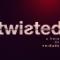 Twisted - A Hora da Verdade