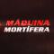 Máquina Mortífera