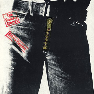 Sticky Fingers, The Rolling Stones.